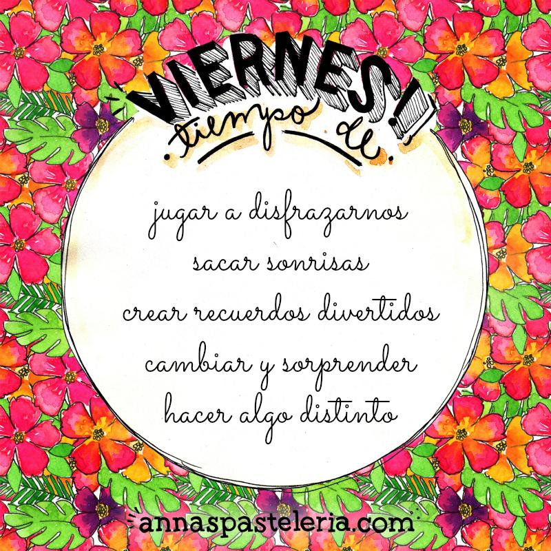 Viernes, tiempo de.. www.annaspasteleria.com