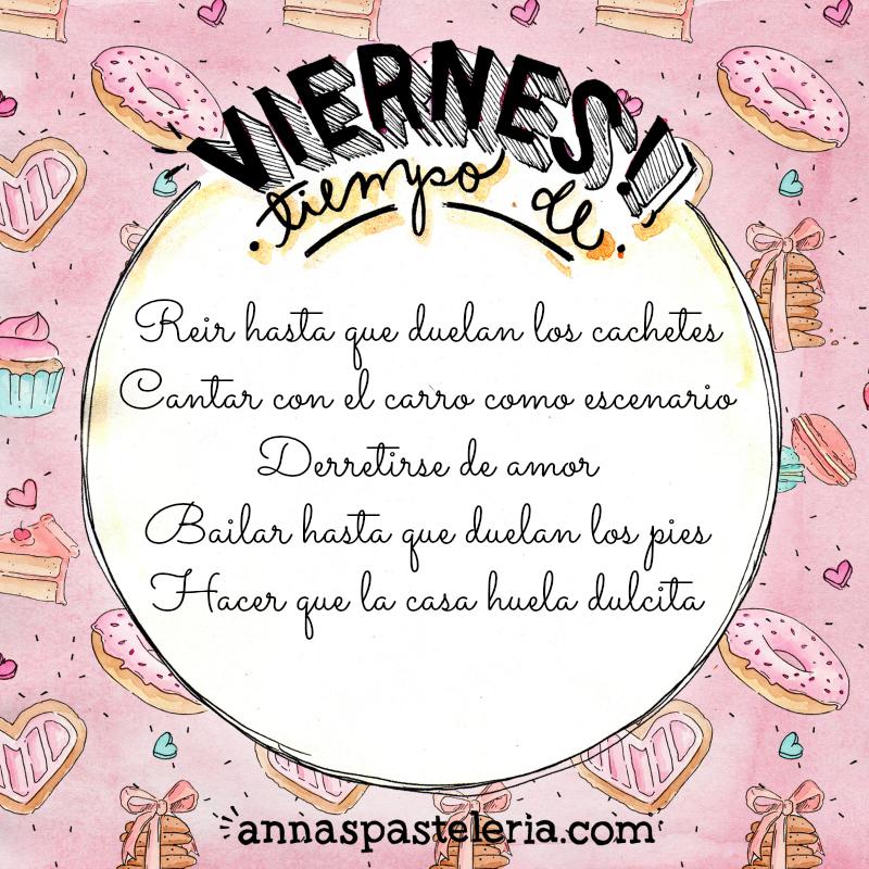 Viernes, tiempo de inspiración www.annaspasteleria.com