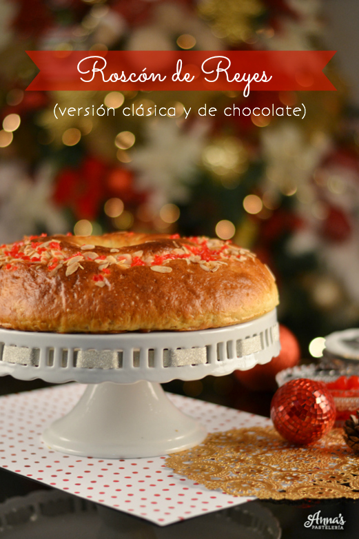 Receta de Roscón de Reyes clásico y una versión con gotas de chocolate y relleno de crema de chocolate, el mejor roscón que me he comido en mi vida!, del blog www.annaspastelería.com